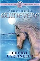 Cheryl Carpinello, author of Guinevere: On the Eve of Legend, book 1