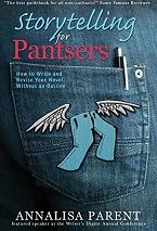 Annalisa Parent, author of Storytelling for Pantsers