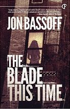 Jon Bassoff, author of The Blade This Time