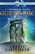 Guinevere: At the Dawn of Legend, book 2