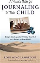 Roni Wing Lambrecht, author of A Parent's Guide for Journaling to Their Child
